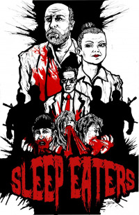 Sleep Eaters (2017)