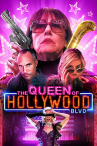 The Queen of Hollywood Blvd (2017)