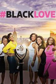 Black Love Season 1 (2017)