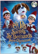 Elf Pets: Santa&#39s St. Bernards Save Christmas (2018)