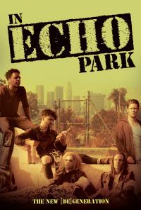 In Echo Park (2018)