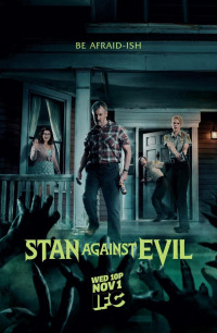 Stan Against Evil Season 3 (2018)
