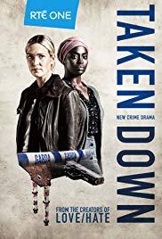 Taken Down Season 1 (2018)