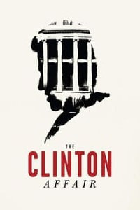 The Clinton Affair Season 1 (2018)