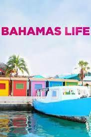 Bahamas Life Season 3 (2018)