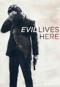 Evil Lives Here Season 3 (2018)