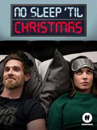 No Sleep &#39Til Christmas (2018)