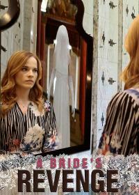 A Bride&#39s Revenge (2019)