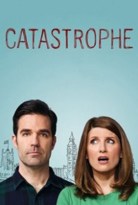 Catastrophe Season 1 (2015)