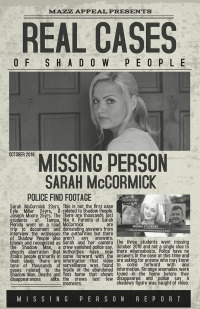 Real Cases of Shadow People The Sarah McCormick Story (2019)